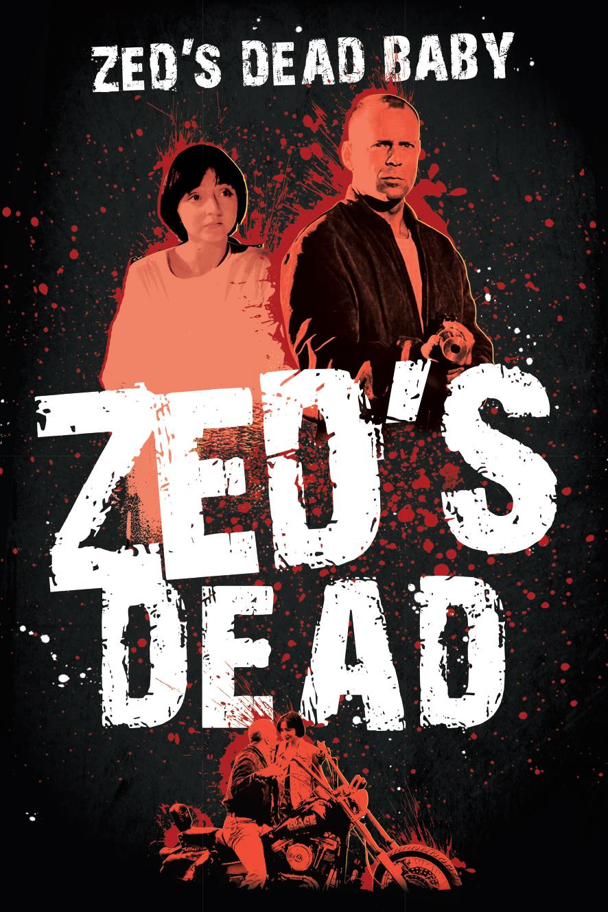 Zed's Dead Baby, Zed's Dead